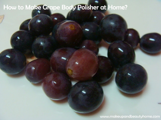 How to Make Grape Body Polisher at Home? (Steps and How to Use Info)