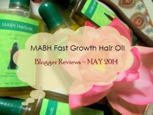 MABH Hair Oil Blogger Reviews : May 2014