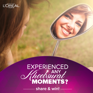 L'Oreal Paris Goodies Contest : 'Comment' Your Khoobsurat Moment Below