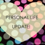 personal life update