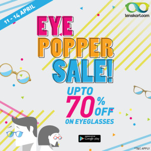 Lenskart Eye Popper Sale Upto 70% Off on Eyeglasses : Dates and Details