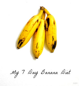 My 7 Day Banana Diet for Weight Gain & Smooth Skin
