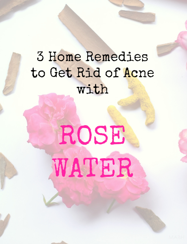 get rid of acne with rose water